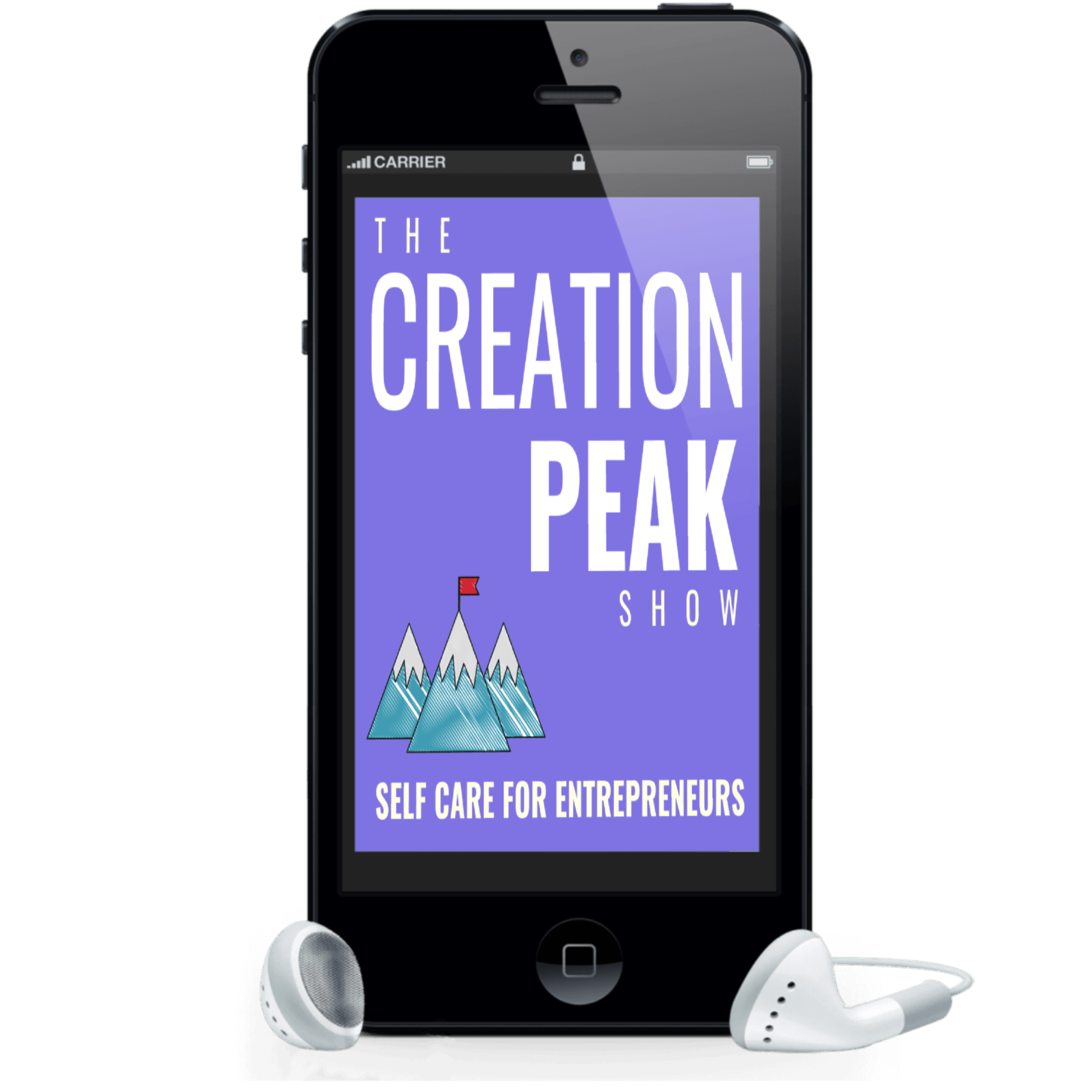 Entrepreneurial Mindset and Self Care, The Creation Peak Show Podcast iPhone image