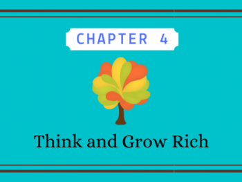 Podcast Think and Grow Rich Chapter 4 graphic