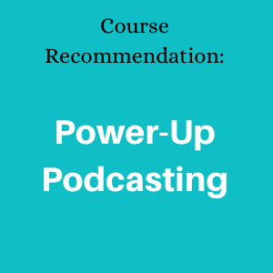 Power-Up Podcasting course banner